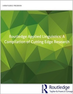 Routledge Applied Linguistics: A Compilation of Cutting Edge Research - Routledge | TELT | Scoop.it