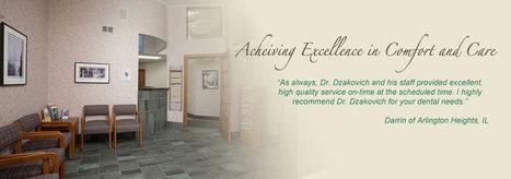 Dentist in Arlington Heights | Dr. John J. Dzakovich DDS | arlington heights dentist | Scoop.it