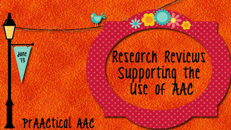 Research Reviews Supporting the Use of AAC | AAC: Augmentative and Alternative Communication | Scoop.it
