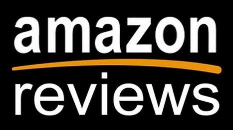 Pourquoi Amazon ne supporte plus les faux commentaires sur ses produits | Les avis clients sur Internet | Scoop.it