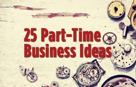 25 Part-Time Business Ideas   Network Marketing Training   Scoop.it