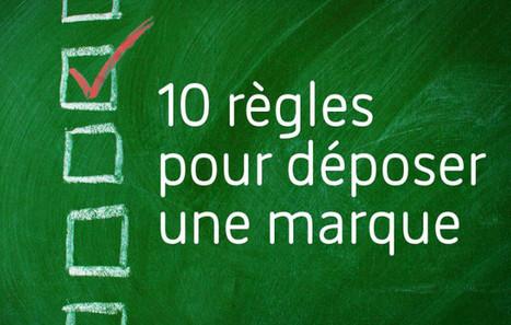 10 règles pour déposer une marque | Brand Marketing & Branding [fr] Histoires de marques | Scoop.it