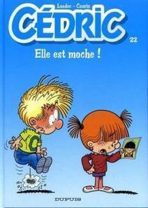 Cédric, Tome 22 : Elle Est Moche / Lire en Ligne | FLE enfants | Scoop.it