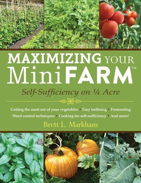 A holistic approach to small-area farming that can enable a gardener to produce 85 percent of an average family's food on just a quarter acre. In Maximizing Your Mini Farm, author and mini-farming ...   Banano   Scoop.it