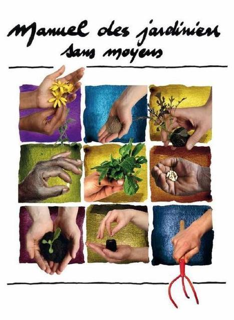 Le Manuel des jardiniers sans moyens | Horizon Alimentaire | pour mon jardin | Scoop.it