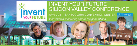 2015 IYF Silicon Valley Conference | Invent Your Future | TalentCircles | Scoop.it