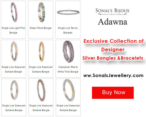 Tips to Buy 2016 Design Genuine Silver Bangles & Earrings Online - Silver Bangles & Bracelets Online for Women in India | Sonals Jewellery | Scoop.it