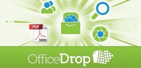 Office Drop, escanea y organiza documentos desde Android | Cajón de sastre Web 2.0 | Scoop.it
