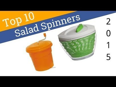 10 Best Salad Spinners 2015 || Consumer Mania Rocks! | Nothing But News | Scoop.it