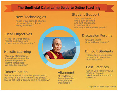 The Unofficial Dalai Lama Guide To Online Teaching - Edudemic | E-Learning and Online Teaching | Scoop.it