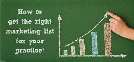 How to get the right marketing list for your practice? | Healthcare IT | Scoop.it
