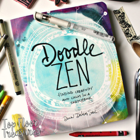'Doodle Zen' by Dawn DeVries Sokol | Graphic Facilitation and Sketchnoting | Scoop.it