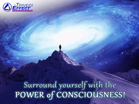 The abundance of the Universe dwells in the demesne of Consciousness | Wellness | Scoop.it