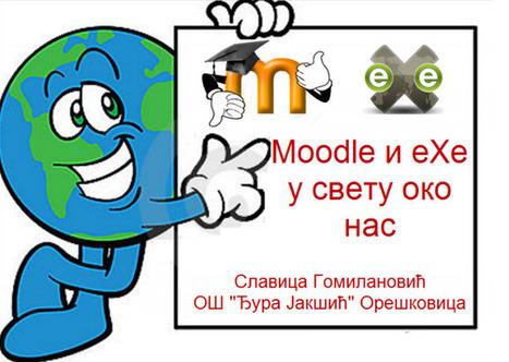 Moodle i eXe u svetu oko nas | IKT u nastavi | Scoop.it
