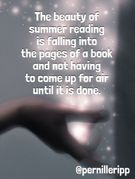 Parents – How to Help Your Child Love Reading Over the Summer by Pernille Ripp | Beyond the Stacks | Scoop.it