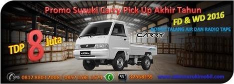 Promo Suzuki Carry Pick Up TDP Minim Akhir Tahun   Suzuki Sunter   BERITA SATU MEDIA   Scoop.it
