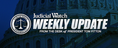Weekly Update: Clinton Email Crimes? - Judicial Watch | Global politics | Scoop.it