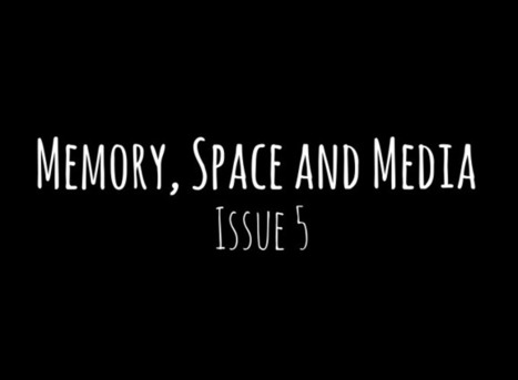 Media Fields Journal - Issue 5: Memory, Space and Media | Cinema Studies: online research toolkit | Scoop.it
