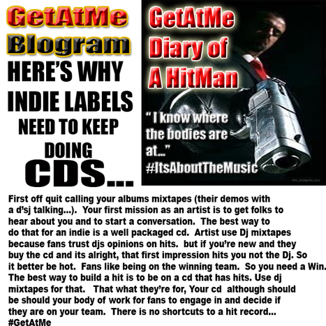 GetAtMe Here's why INDIES need to keep doing cd's... #ItsAboutTheMusic | GetAtMe | Scoop.it