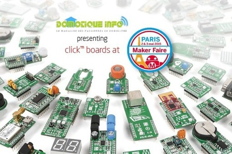 News - click boards at Maker Faire in Paris this weekend - April 30 2015 02:06:00 PM EDT | Ma domotique | Scoop.it