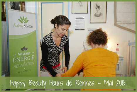 Happy Beauty Hours de Rennes - Mai 2015 | Détente et bien être | Scoop.it