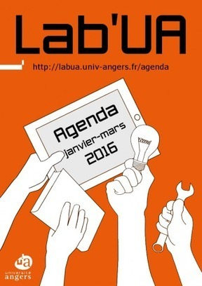 L'agenda du Lab'UA - premier trimeste 2016 | lab'UA | UA Blogs | Scoop.it