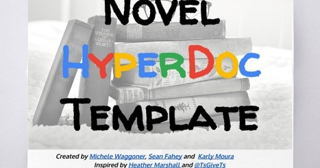 Novel HyperDoc Template (Elementary Level) | Strictly pedagogical | Scoop.it