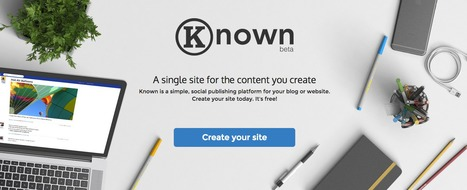 Known: create a single website for all your content | EduInfo | Scoop.it