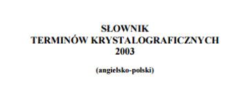 (PL) (EN) (PDF) - SŁOWNIK TERMINÓW KRYSTALOGRAFICZNYCH | ptkryst.org.pl | Glossarissimo! | Scoop.it