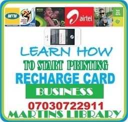 HOW TO START RECHARGE CARD PRINTING BUSINESS IN NIGERIA - GET SOFTWARE AND MANUAL | RECHARGE CARD PRINTING BUSINESS IN NIGERIA  - GET AUTHORIZED DEALER PACKAGE: CALL +2347030722911 | Scoop.it