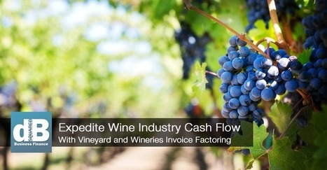 Wineries Factoring Invoices Expedite Cash Flow | Restaurant Marketing Ideas | Scoop.it