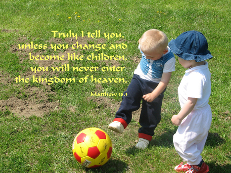 Matthew18.3 Poster - ...unless you change and become like children | Resources for Catholic Faith Education | Scoop.it