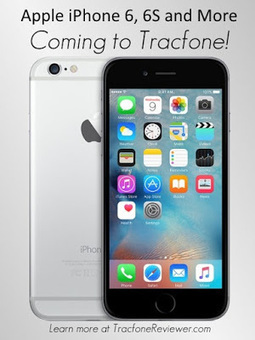 TracfoneReviewer: iPhone 6S Plus and Other Apple Smartphones Coming to Tracfone | Tracfone Reviews and Promo Codes | Scoop.it