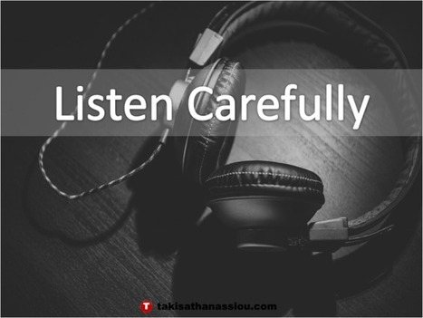 Listen Carefully | Takis Athanassiou | Leadership Initiative | Scoop.it