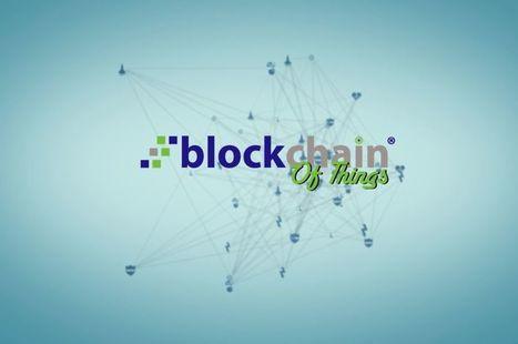Quels liens entre blockchain et objets connectés ? | Objets connectés : Domotique ... Au quotidien | Scoop.it