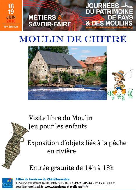 Journées Petit Patrimoine de Pays et des Moulins | A découvrir dans le Pays Châtelleraudais | Scoop.it