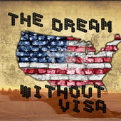 The Dream without Visa | Community Village Daily | Scoop.it