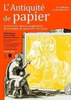 L'Antiquité de papier — Namur du 4 février au 14 avril 2012 | Net-plus-ultra | Scoop.it