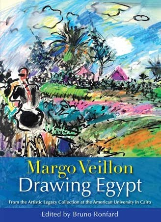 """Margo Veillon - Drawing Egypt"", edited by Bruno Ronfard 