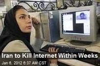 Iran to Kill Internet Within Weeks | Social Media Optimization &  Search Engine Optimization | Scoop.it