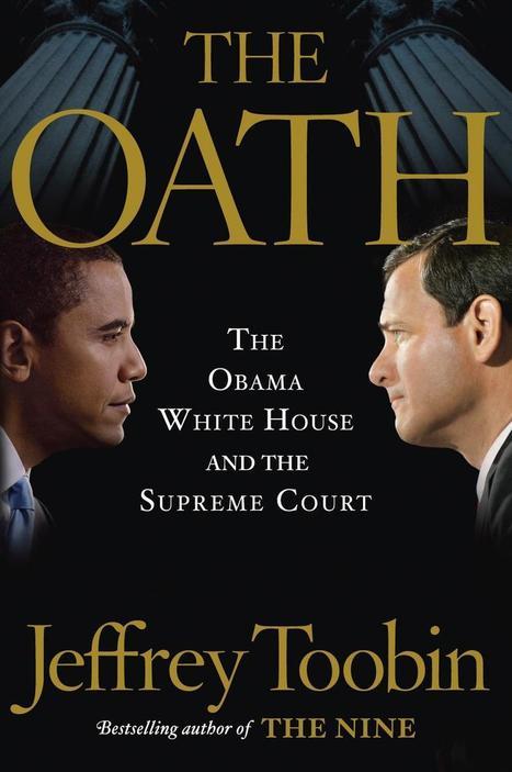 Nonfiction review: The Oath by Jeffrey Toobin - Richmond Times Dispatch | Read Ye, Read Ye | Scoop.it