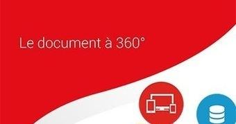 LES CARNETS DE MICHEL ROBERGE: Vient de paraître : Le document à 360° | Gestion intégrée des documents d'activité | Scoop.it