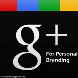 Google+ for Personal Branding | Thought Leadership and Online Presence | Scoop.it