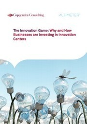 [NEW RESEARCH] The Innovation Game: Why and How Businesses are Investing in Innovation Centers | Altimeter Group | Social Business and Digital Transformation | Scoop.it