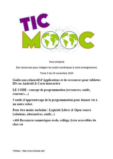 Voilà la sortie TICMooc http://www.ticmooc.ne Tome 3 : des ressources pour intégrer les outils numériques à votre enseignement | AprendiTIC | Scoop.it