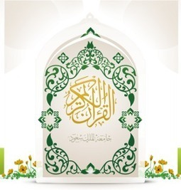 Holy Quran - KSU Electronic Moshaf project | No God but God Muhammad is the Messenger of Allah | Scoop.it