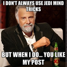 Old Goat Guide: Jedi Mind Tricks And Social Media | Food for Thought Social Media | Scoop.it
