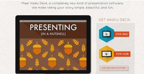 Haiku Deck, aplicación web para crear bellas presentaciones | Tic, Tac... y un poquito más | Scoop.it