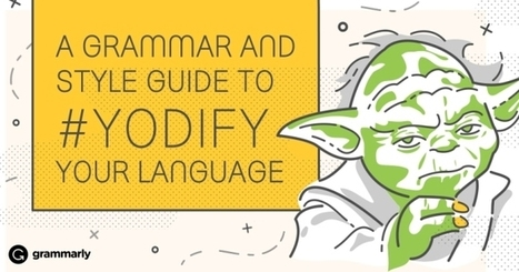 #Yodify your Grammar | 21st Century School Libraries | Scoop.it