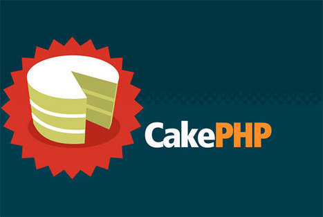 Why you should try CakePHP for developing your website? | Artse.Com | Web Design & Development Blog | CakePHP Development | Scoop.it